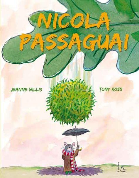 """Nicola Passaguai: vincitore del PREMIO NAZIONALE NATI PER LEGGERE 2012, sezione """"Crescere con i Libri"""", miglior albo 3-6 anni. Nicola è un topolino piccolissimo. Il più piccolo dei suoi dieci... Continua"""