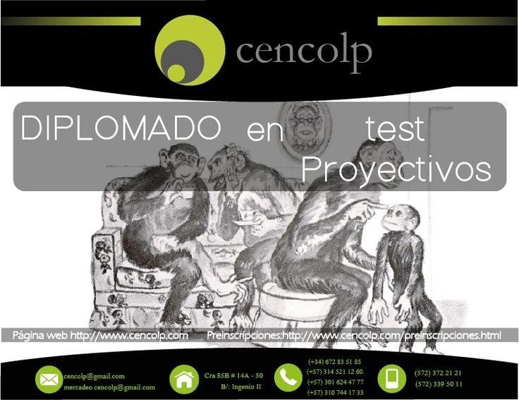 Diplomado de Test Proyectivos Fecha de Inicio 25 de Junio Preinscripciones: http://www.cencolp.com/formulario-matricula.php  Informes: cencolp.comercial@gmail.com whatsap:+573145211260 www.cencolp.com