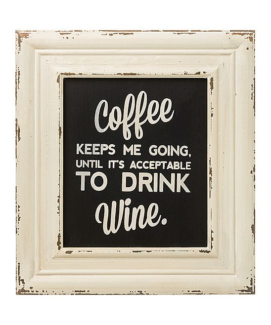 Coffee keeps me going until it's acceptable to drink wine. :D