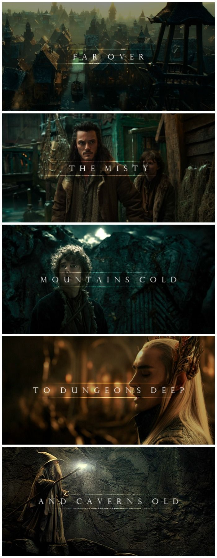 Far over the misty mountains cold     To dungeons deep and caverns old   The pines were roaring.....