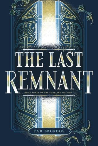 The Last Remnant (The Fourline Trilogy)
