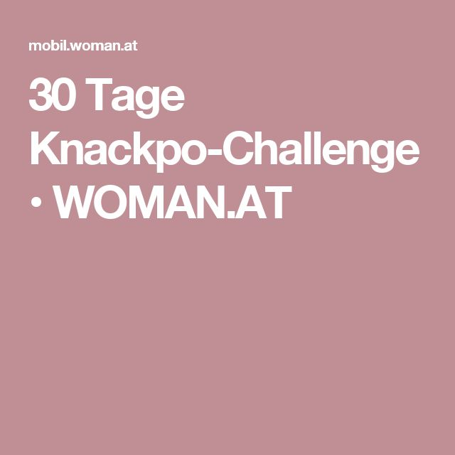 30 Tage Knackpo-Challenge • WOMAN.AT