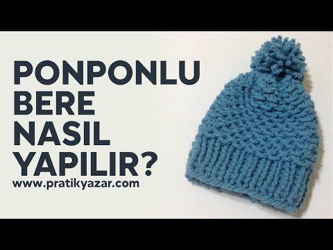 Ponponlu Bere (Şapka) Nasıl Yapılır? (Baştan Sona Anlatımlı) - şiş ile örgü bere yapımı - YouTube