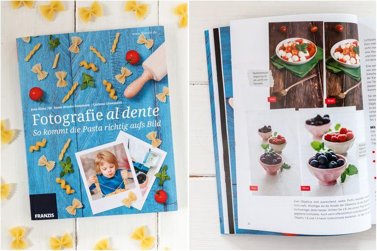 """Vorstellung des Buchs """"Fotografie al dente - So kommt die Pasta richtig aufs Bild"""" aus dem Franzis Verlag, das für Food-Fotografie Einsteiger gedacht ist."""