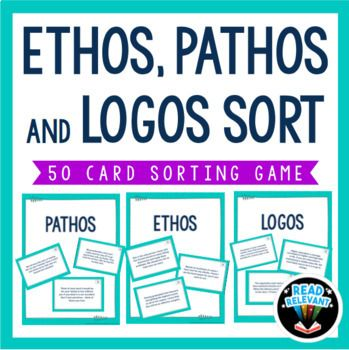 Ethos, Pathos, and Logos Sort : 50 Card Sorting Activity,