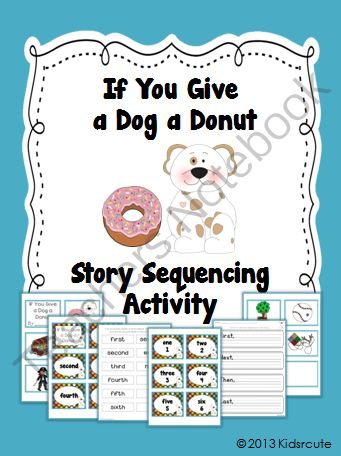 sequencing activity if you give a dog a donut by laura numeroff from creative lesson cafe on. Black Bedroom Furniture Sets. Home Design Ideas