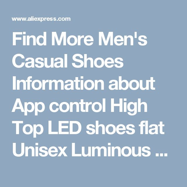 Find More Men's Casual Shoes Information about App control High Top LED shoes flat Unisex Luminous Light Up tenis led Shoes men Leisure Casual Sneakers Unisex Hot Fashion Shoe,High Quality led shoes men,China led shoes Suppliers, Cheap tenis led shoes from HoverKicks Store on Aliexpress.com