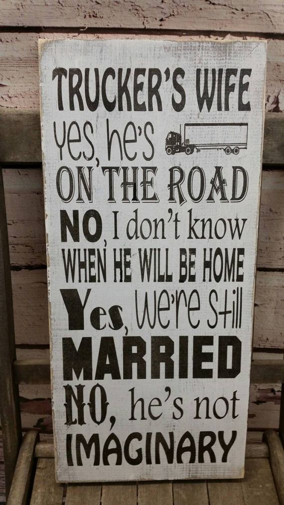 Hey, I found this really awesome Etsy listing at https://www.etsy.com/listing/267880798/truckers-wife-yes-hes-on-the-road-no-i