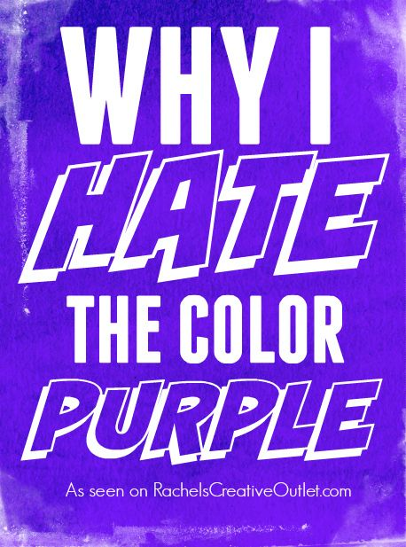 why-i-hate-the-color-purple