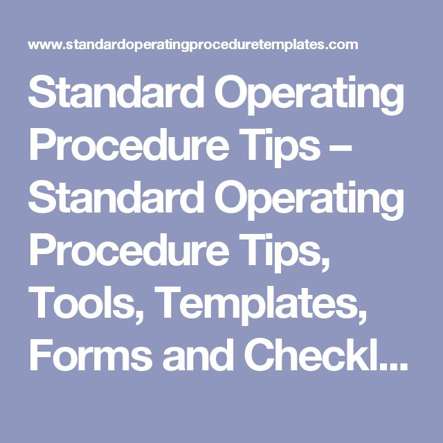 Standard Operating Procedure Tips – Standard Operating Procedure Tips, Tools, Templates, Forms and Checklists