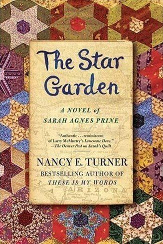stargarden book 3 of Nancy Turner Sarah Prine story: Worth Reading, Turner, Books Worth, Sarah Agnes, Agnes Prine, Stargarden, Novels, Nancy, Stars Gardens