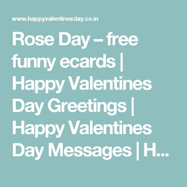 Rose Day – free funny ecards | Happy Valentines Day Greetings | Happy Valentines Day Messages | Happy Valentines Day Gifts | Happy Valentines Day Wallpapers | Valentines Day SMS