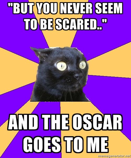 I'm so glad it's not just me.  I've awarded myself the Oscar several times!