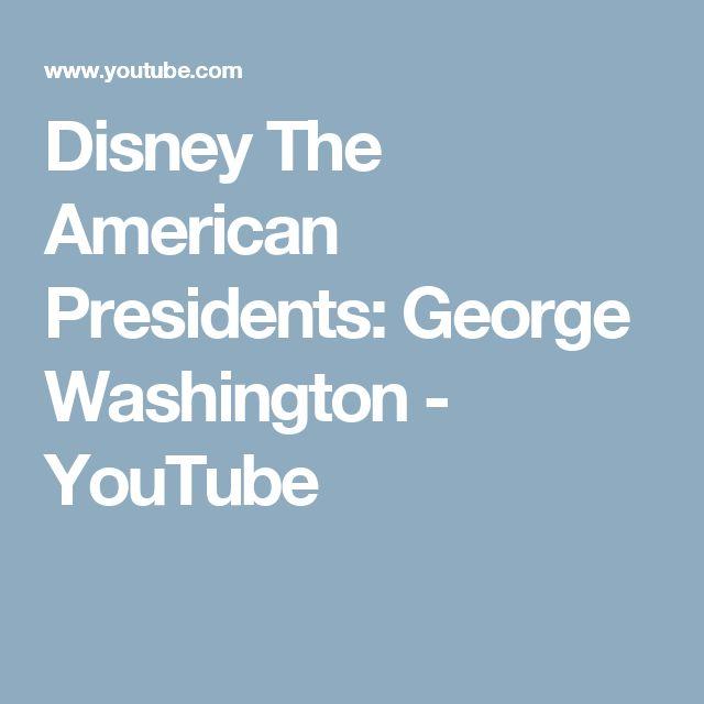 Disney The American Presidents: George Washington - YouTube