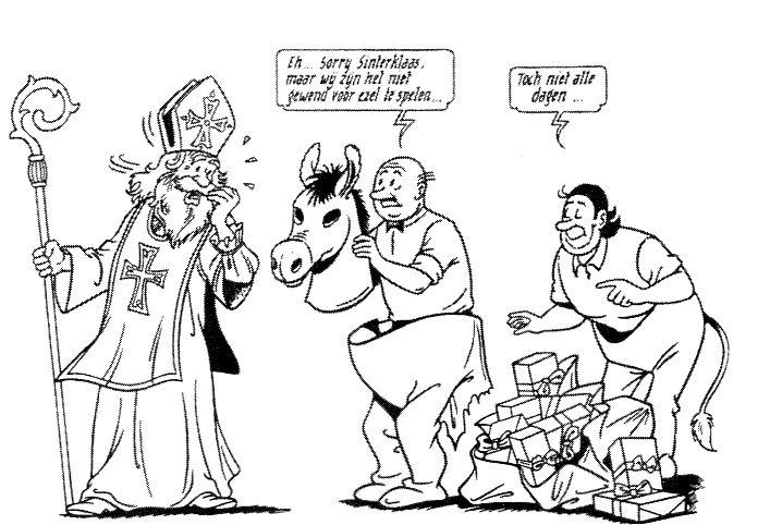 De Suske en Wiske-familie gelooft heilig in de Sint . Wij doen ons best (18-12-1995). Lambik en Jerom vervangen samen in een ezelspak Sints rijdier. Er is klaarblijkelijk iets misgegaan met de coördinatie, want het pak is in tweeën gescheurd en de zak met cadeautjes ligt op de grond. Dat ze niet gewend zijn om voor ezel te spelen, is natuurlijk een zwak excuus, zeker als het om Lambik gaat.
