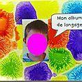 ALBUM DE LANGAGE - 1, 2, 3, dans ma classe à moi...