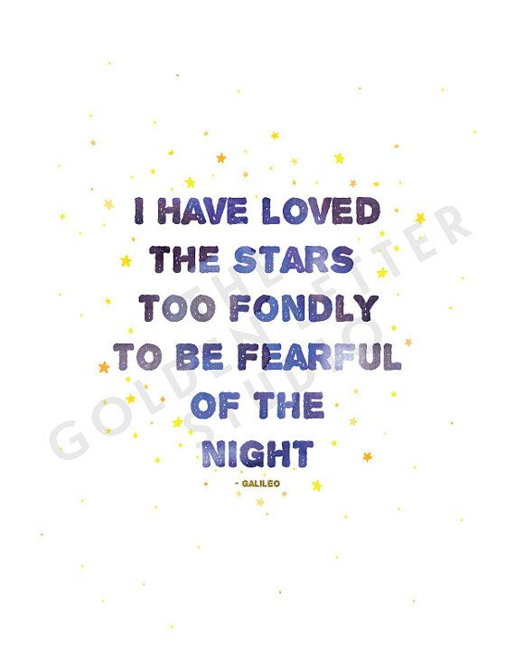 I Have Loved The Stars Too Fondly Galileo Quote art print by TheGoldenLetterShop