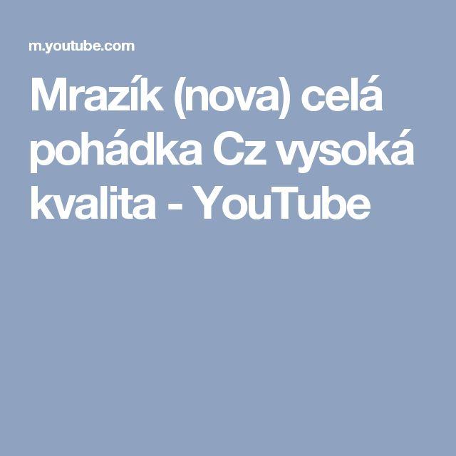 Mrazík (nova) celá pohádka Cz vysoká kvalita - YouTube