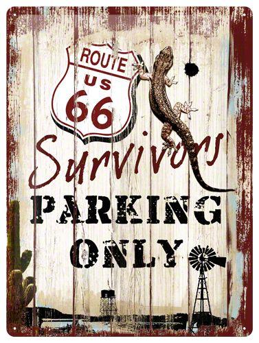 Route 66 Survivors Parking sign   15 x 20 cmSuper leuk bord, met als legendarisch Route 66 als thema.Het bord heeft vier gaatjes op de hoeken om eenvoudige te bevestiging op een muur. Of heel leuk om ergens neer te zetten.