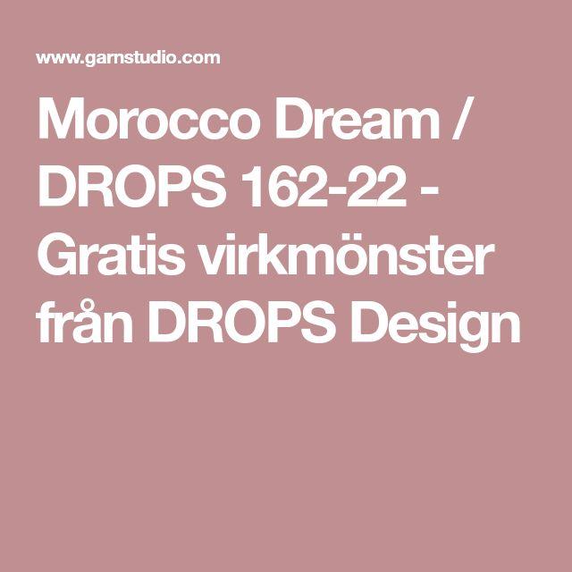 Morocco Dream / DROPS 162-22 - Gratis virkmönster från DROPS Design