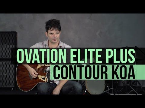 Ovation Guitars Elite Plus Contour Koa - YouTube
