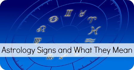 Astrology Signs and What They Mean ~ http://healthpositiveinfo.com/astrology-signs-and-what-they-mean.html