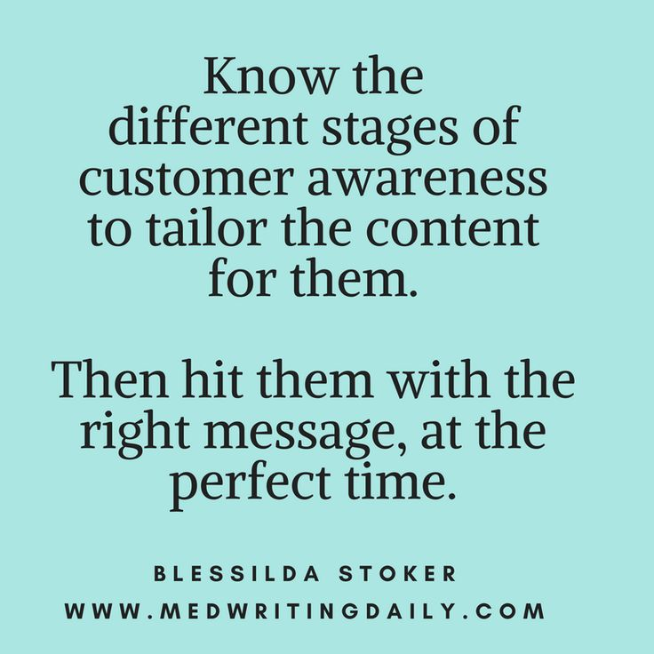 Your customers are on different levels or stages of client experience.   Some are not aware of their problems. Some have just recently discovered it. Others know the solutions you offer.  So you have to hit them with the right message at the perfect time.  #copywriter #marketing