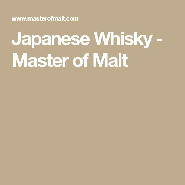 Japanese Whisky - Master of Malt