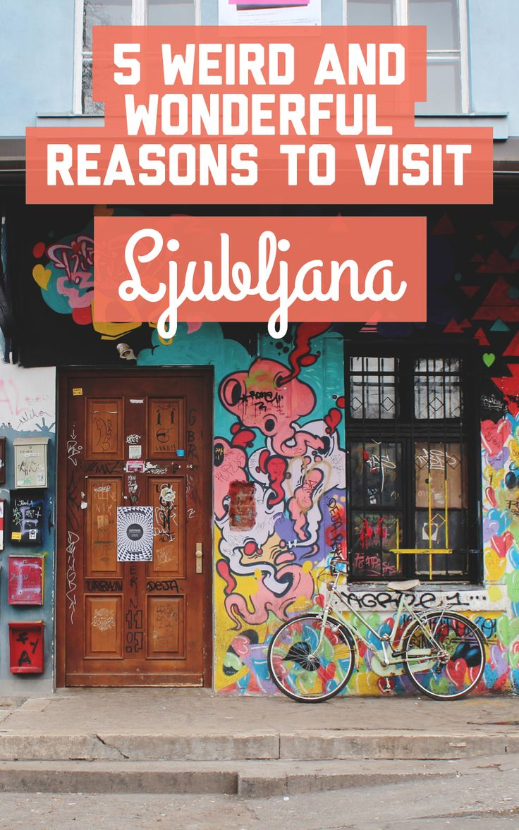 Find out 5 weird and wonderful reasons to visit Ljubljana at A Globe Well Travelled!