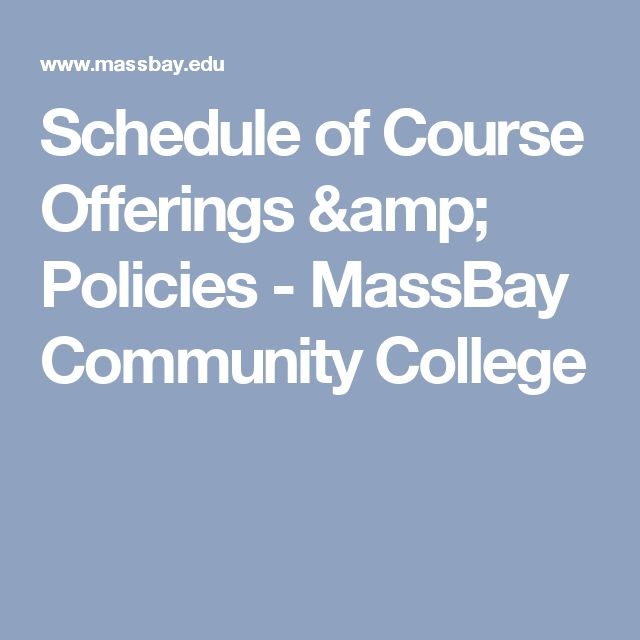Schedule of Course Offerings & Policies - MassBay Community College