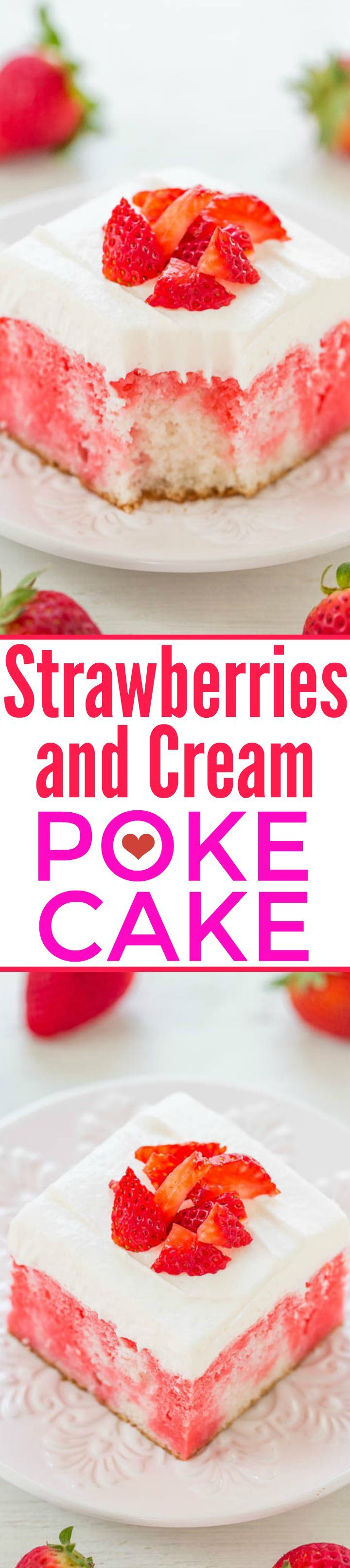 Strawberries and Cream Poke Cake - A fast, EASY, foolproof cake that looks tie-dyed from the strawberry streaks!! Super moist yet light and perfect for spring and summer parties!!