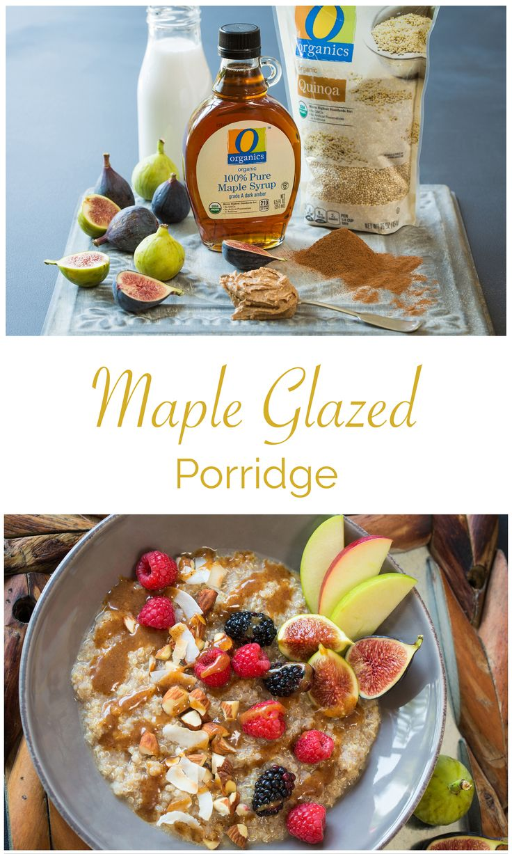 Maple Glazed Quinoa Porridge – Delicious, comforting and healthy! This porridge can be changed up to use whatever fruits or nuts you like, and the maple glaze sauce is amazing!
