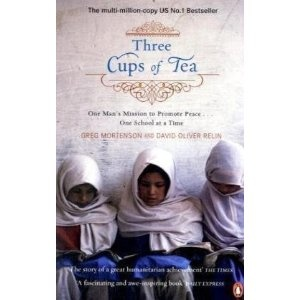 Three Cups of Tea: Worth Reading, Schools, Three Cups, Cup Of Tea, Books Worth, Cups Of Teas, Greg Mortenson, Man Mission, Olives Relin