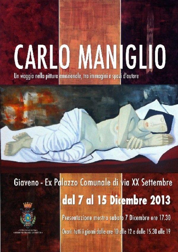 #Giaveno: #Mostra di Carlo Maniglio - dal 7 al 15 dicembre 2013 #aboutvalsangone #arteagiaveno