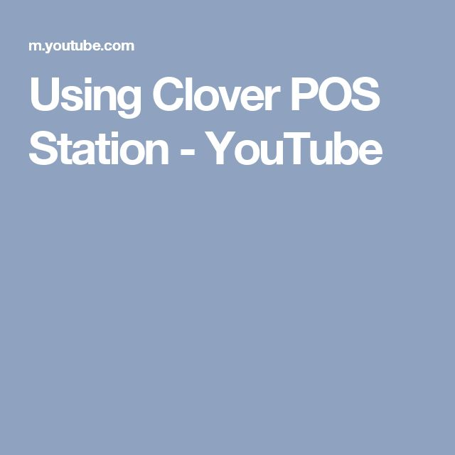 Using Clover POS Station - YouTube