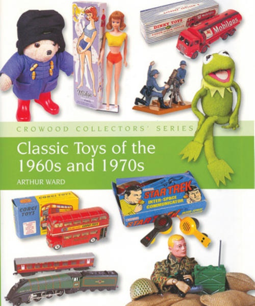 Old Toys From The 1960 : Classic toys of the s and crowood collectors