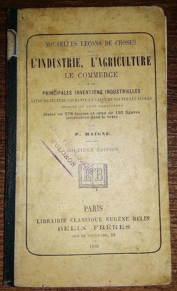 Nouvelles Lecons De Choses Sur L Industrie L Agriculture Le Commerce En 1899 Ebay Lecon De Choses Commerce Agriculture