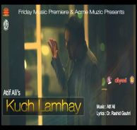 Punjabi Hindi Songs Lyrics: Kuch Lamhay Lyrics by Atif Ali Hindi Song