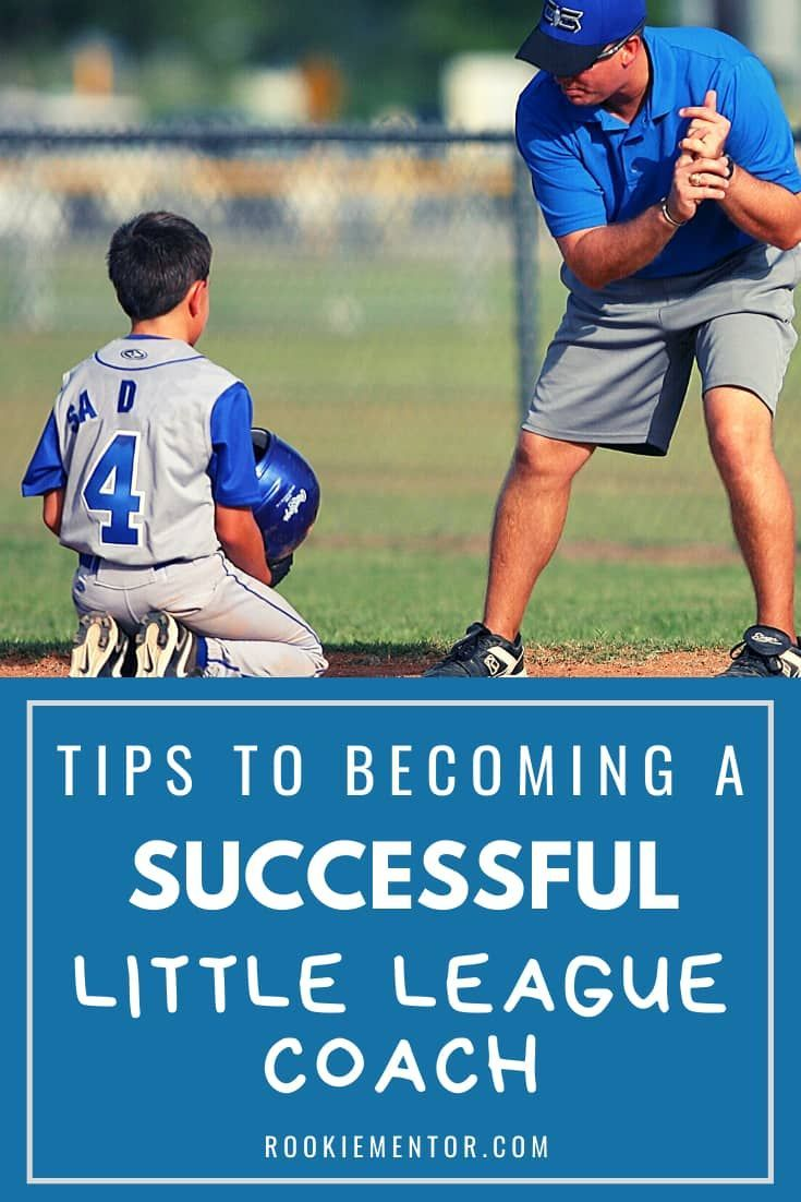 How Do You Become A Successful Little League Coach Rookie Mentor In 2020 Little League Youth Baseball Drills Youth Coaching