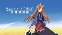 Crunchyroll Adds 'Spice & Wolf II' Anime Streaming