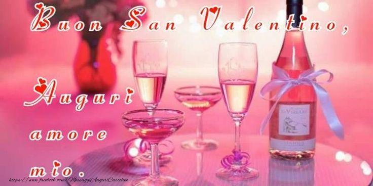 Buon San Valentino Amore Mio!