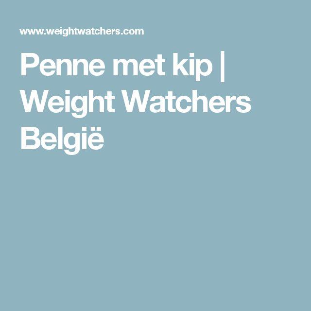 Penne met kip   Weight Watchers België