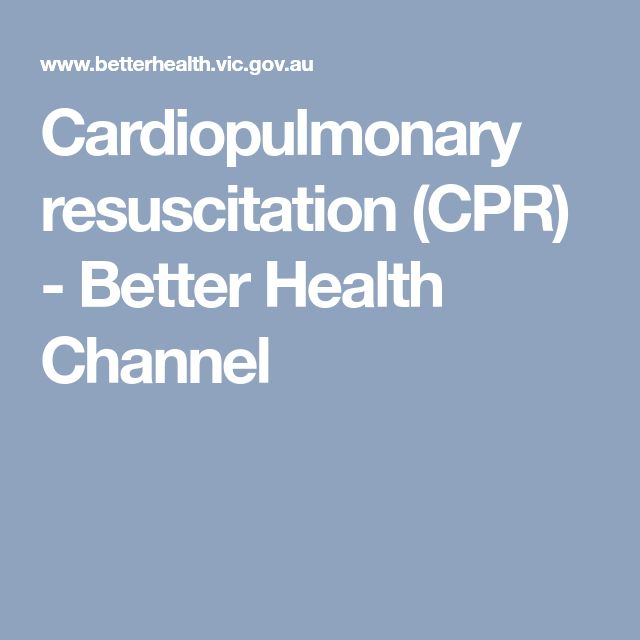 Cardiopulmonary resuscitation (CPR) - Better Health Channel