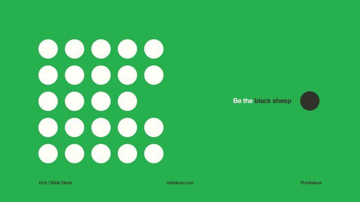 Be the black sheep