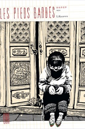 Les Pieds bandés - Li Kunwu - Editions Kana