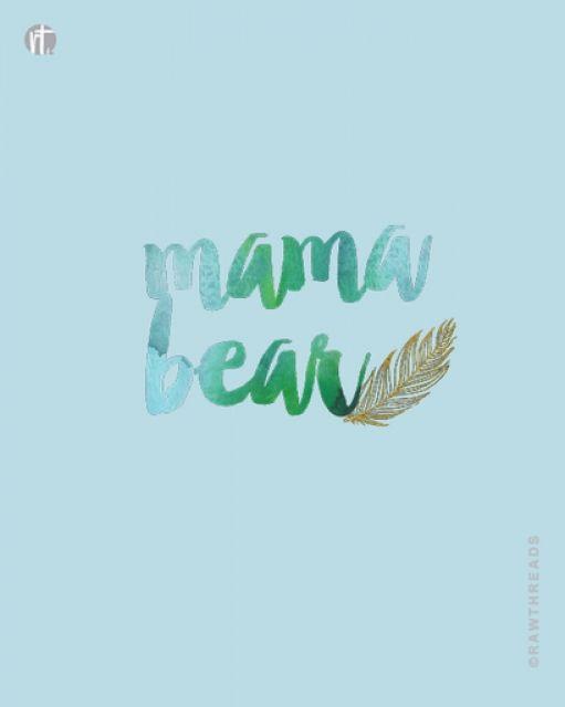 Mama Bear Mother Bear Mama
