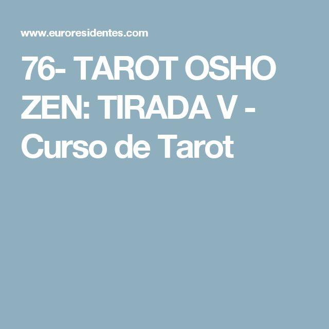 76- TAROT OSHO ZEN: TIRADA V - Curso de Tarot