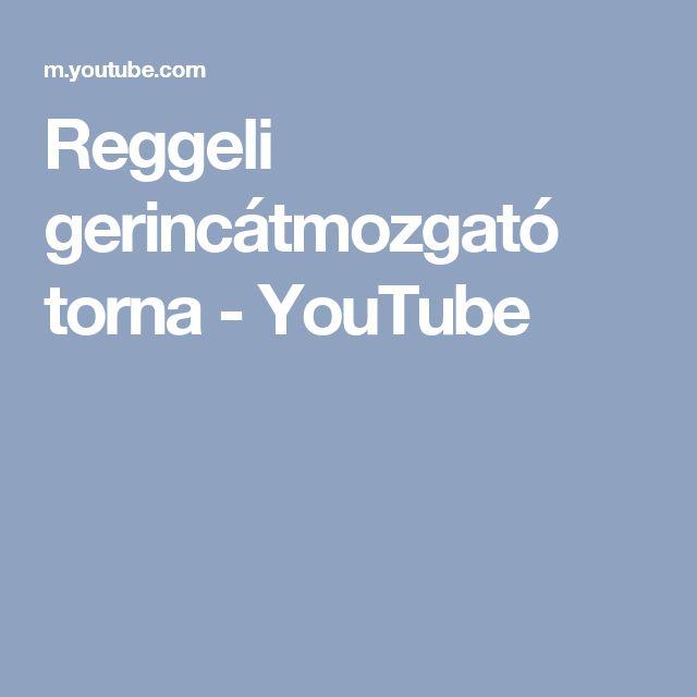 Reggeli gerincátmozgató torna - YouTube
