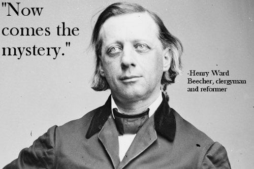 Dying words of Henry Ward Beecher