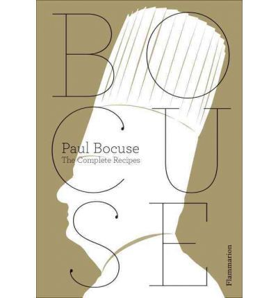 The Complete Bocuse by Paul Bocuse